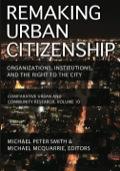 Remaking Urban Citizenship 9781412846653