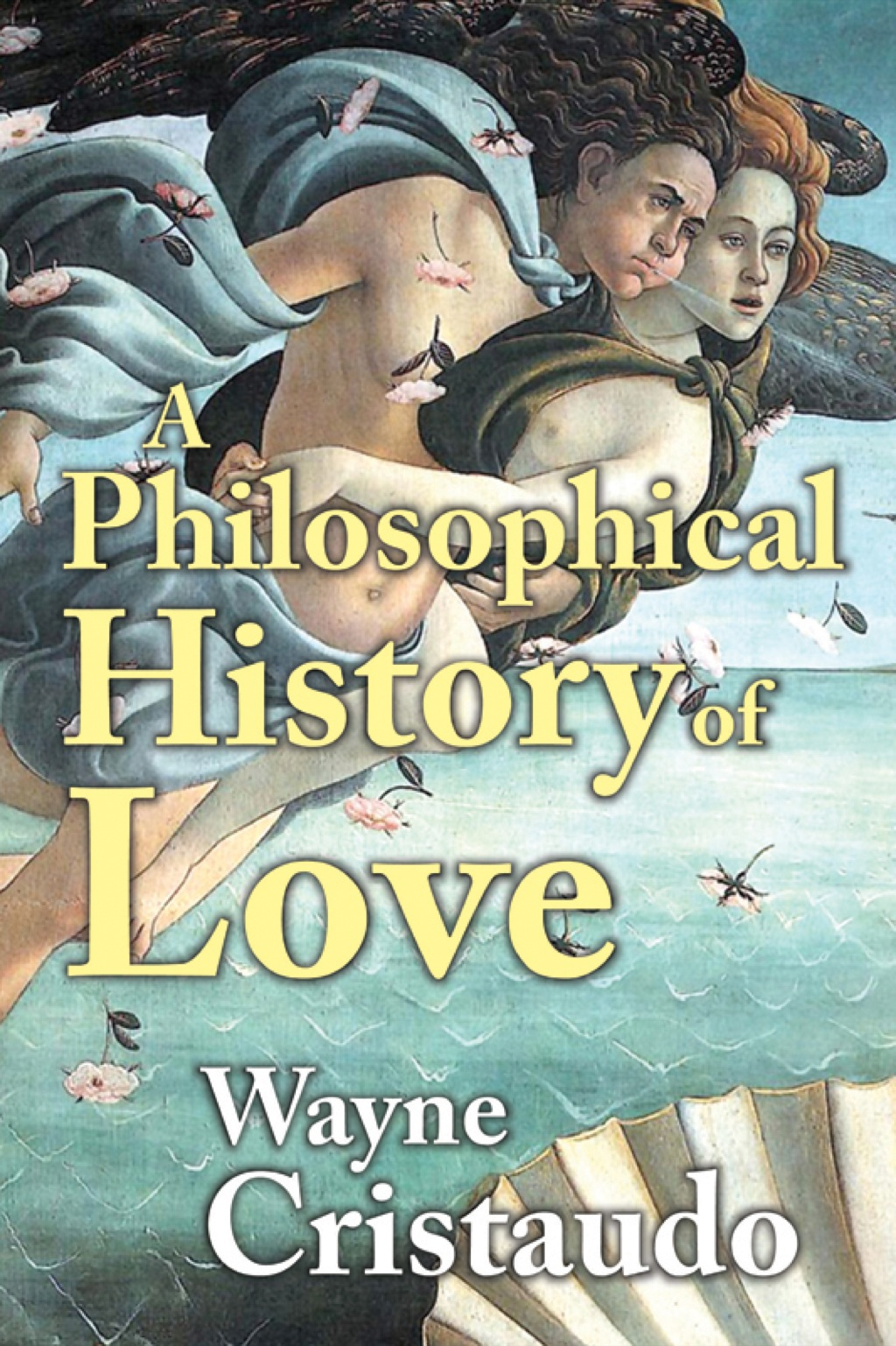 A Philosophical History of Love (eBook)