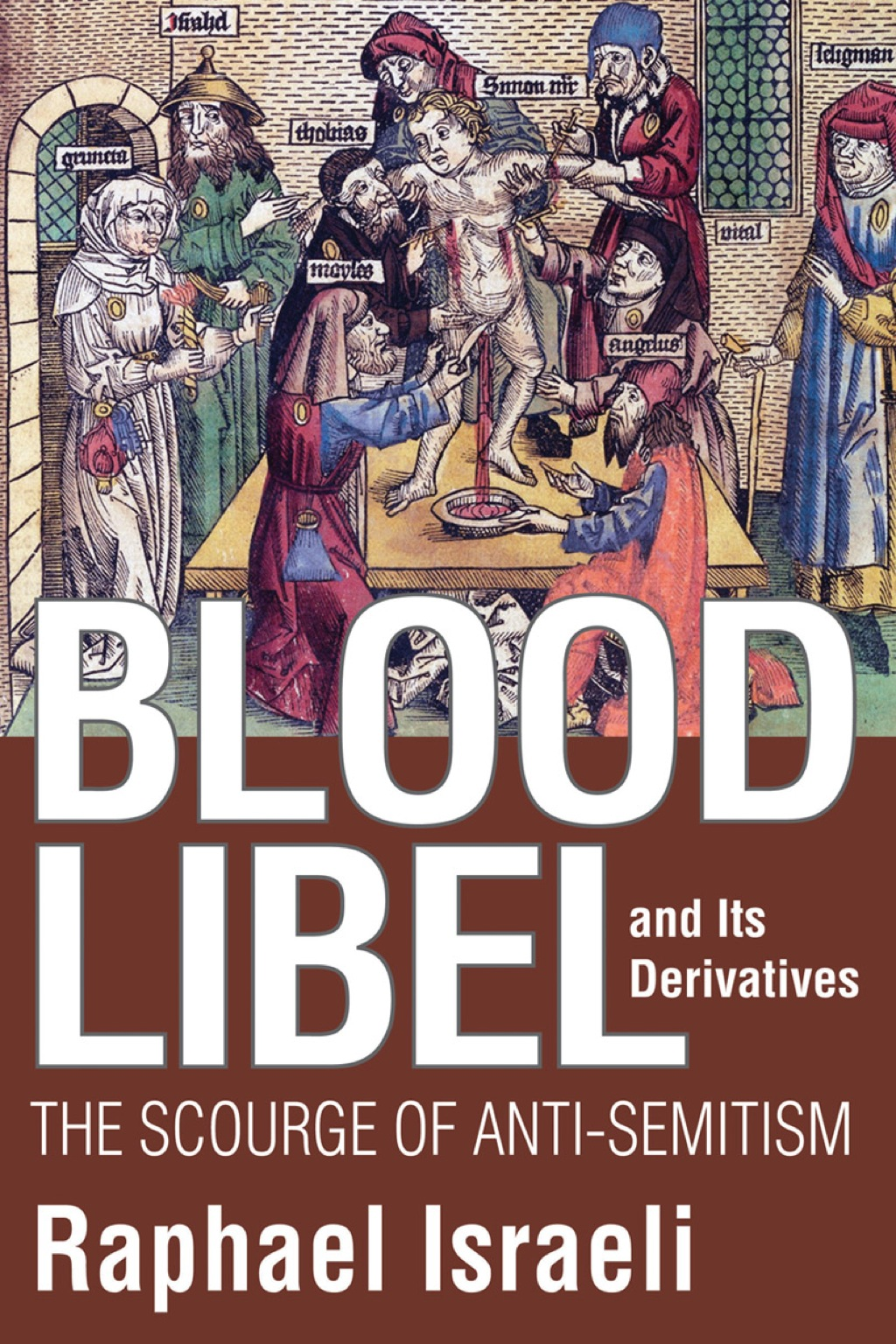 Blood Libel and Its Derivatives (eBook)