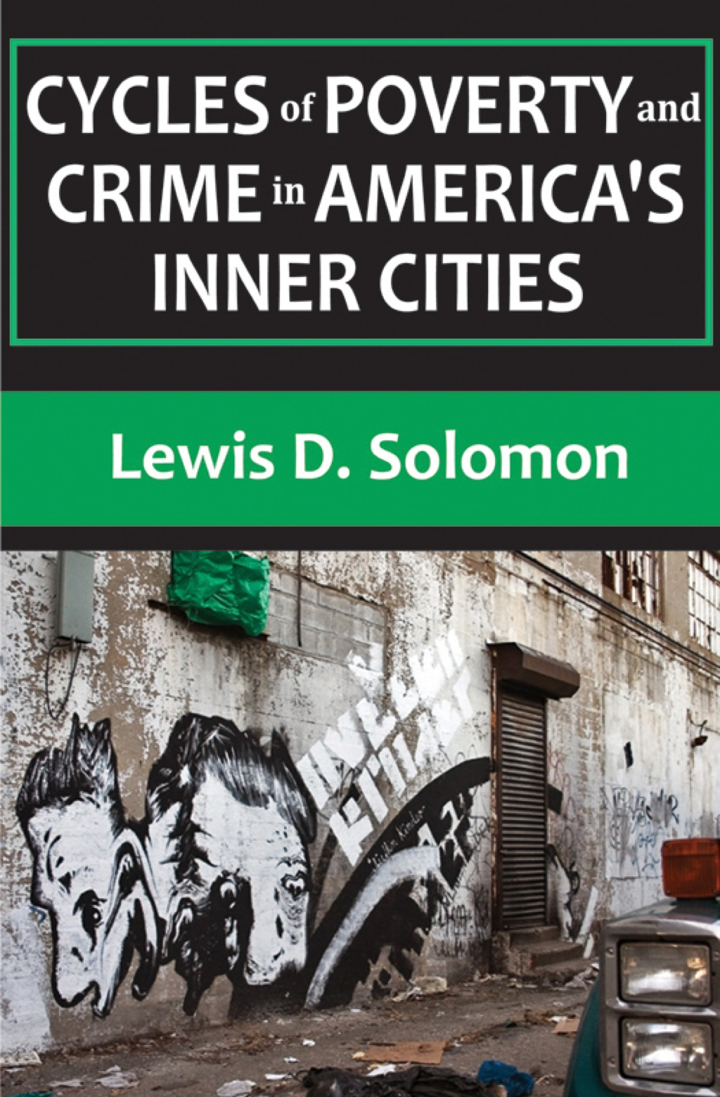 Cycles of Poverty and Crime in America's Inner Cities (eBook)