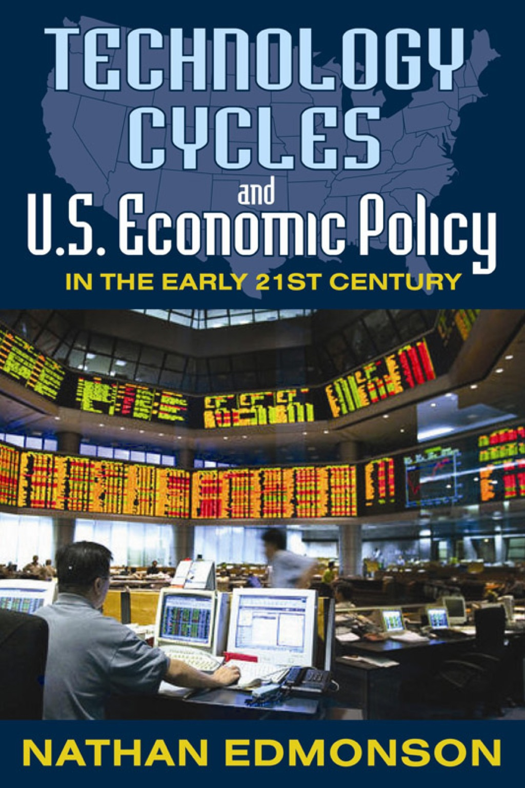 Technology Cycles and U.S. Economic Policy in the Early 21st Century (eBook)