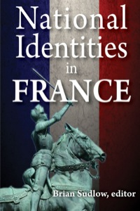 National Identities in France              by             Brian Sudlow
