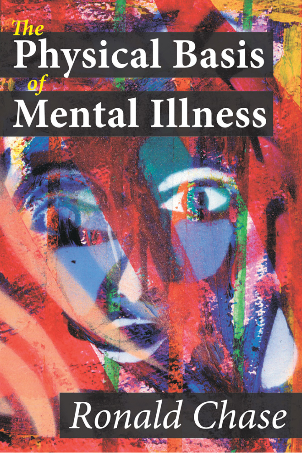 The Physical Basis of Mental Illness (eBook)