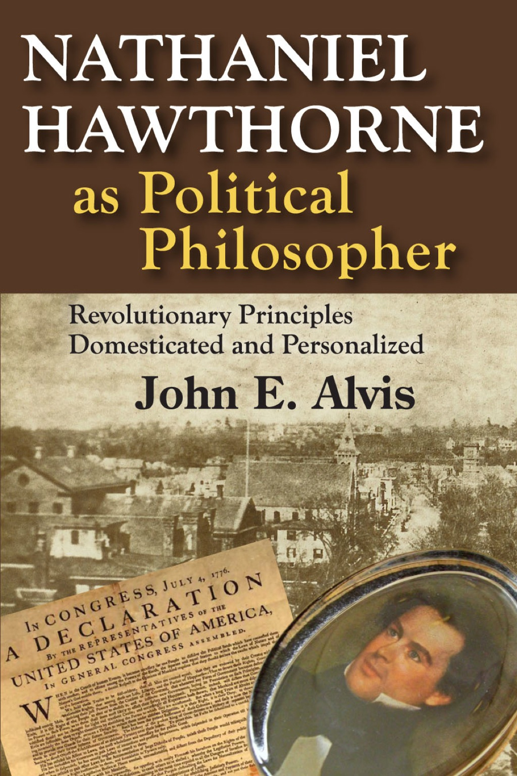 Nathaniel Hawthorne as Political Philosopher (eBook)