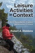 Leisure Activities in Context 9781412863766