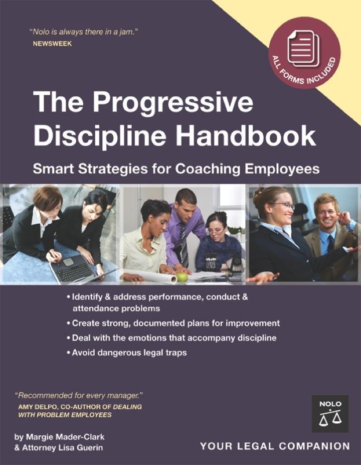 Progressive Discipline Handbook: Smart Strategies for Coaching Employees