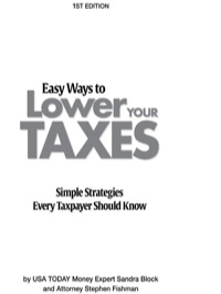 Easy Ways to Lower Your Taxes: Simple Strategies Every Taxpayer Should Know              by             Block, Sandra