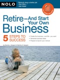 Retire-And Start Your Own Business 9781413315530