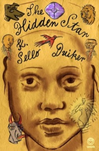 The Hidden Star              by             K. Sello Duiker