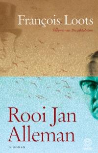 Rooi Jan Alleman              by             François Loots