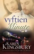 Vyftien minute (eBoek) - Karen Kingsbury