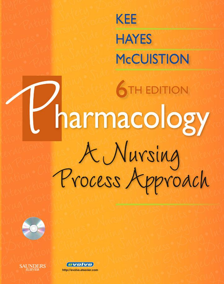 Pharmacology: A Nursing Process Approach
