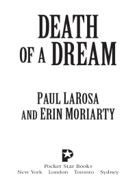 Death of a Dream              by             Paul LaRosa; Erin Moriarty