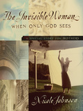 The Invisible Woman 9781418515935