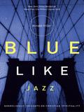 Blue Like Jazz 9781418529949