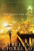 The Rivers Run Dry 9781418578176