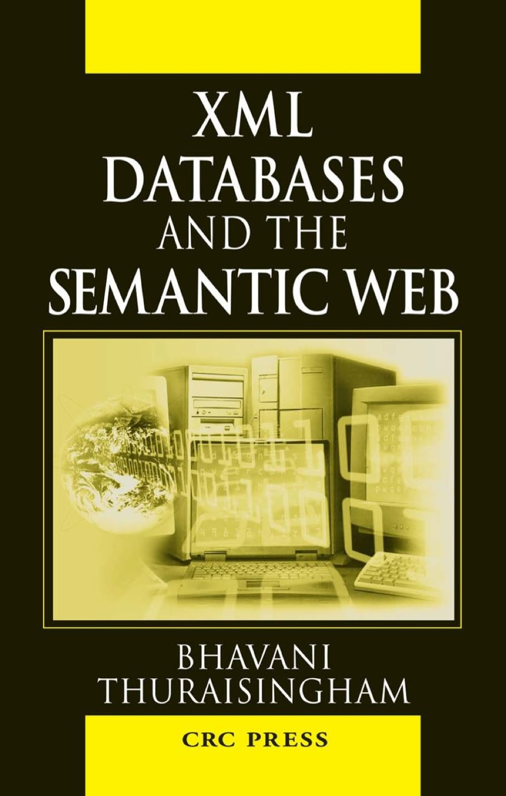 ISBN 9781420000023 product image for XML Databases and the Semantic Web (eBook Rental) | upcitemdb.com