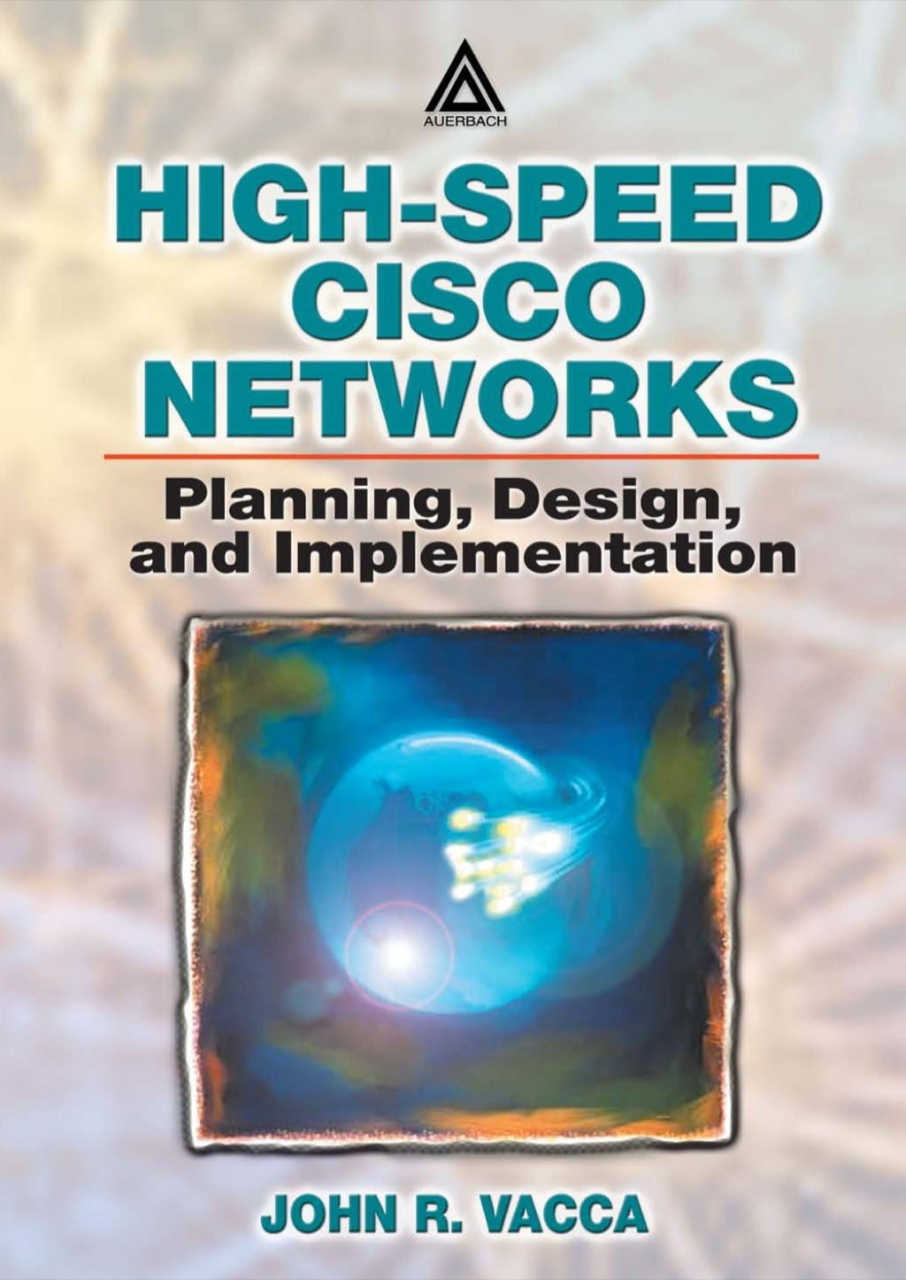 ISBN 9781420000061 product image for High-Speed Cisco Networks (eBook Rental) | upcitemdb.com