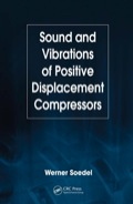Sound and Vibrations of Positive Displacement Compressors 9781420006445R90