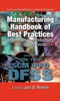 Manufacturing Handbook of Best Practices 9781420025507R90