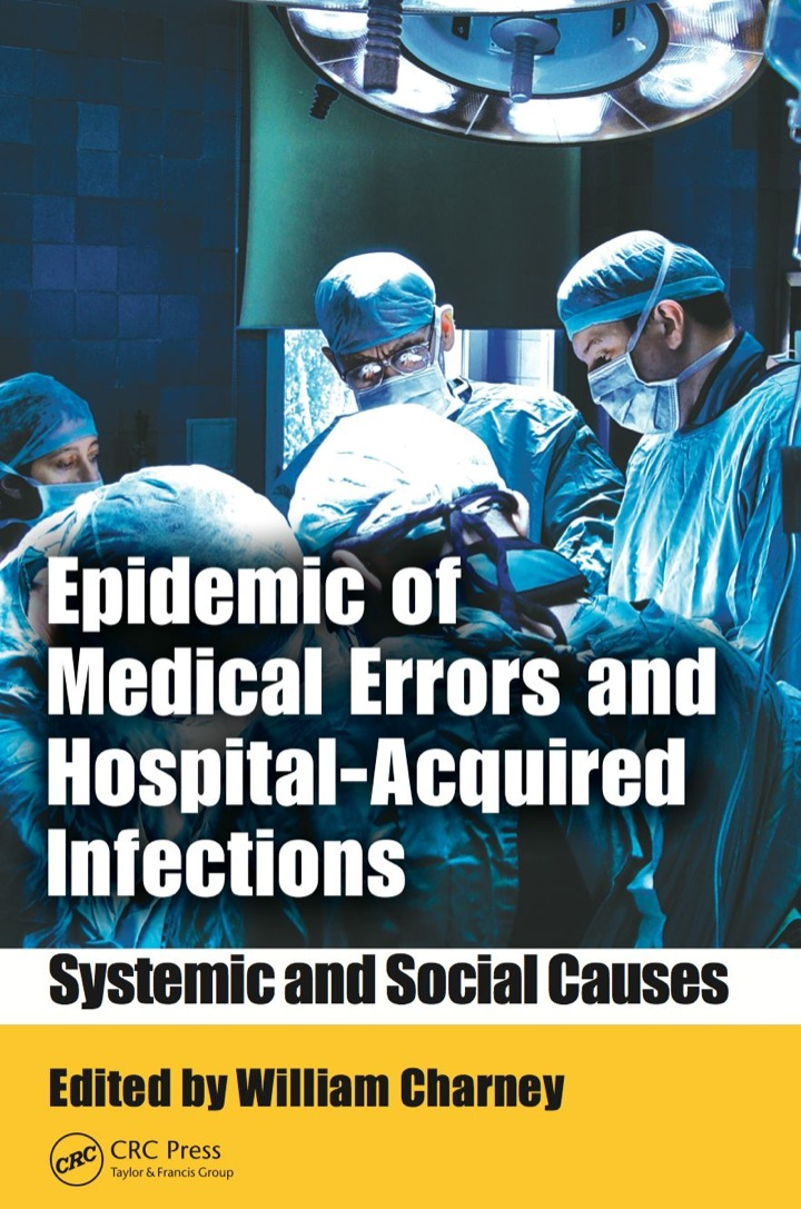 Epidemic of Medical Errors and Hospital-Acquired Infections