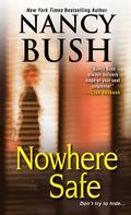 Nowhere Safe 9781420132762