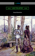 Anna Karenina (with an Introduction by Nathan Haskell Dole) 9781420951592