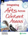 Integrating the Arts Across the Content Areas 9781425895938