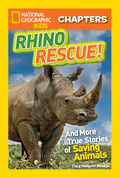 National Geographic Kids Chapters: Rhino Rescue 9781426323133