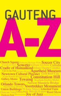 Gauteng A-Z              by             Sean Fraser