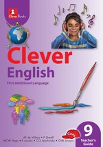 """CLEVER ENGLISH FAL GRADE 9 TEACHER'S GUIDE"""" (9781431805013) – The"""