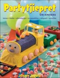 Partytjiepret vir Kinders              by             Jenny Dodd