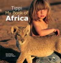Tippi My Book of Africa              by             Tippi Degré