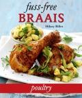 Fuss-free Braais: Poultry 9781432302085