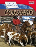 A Day in the Life of a Cowhand 9781433380082