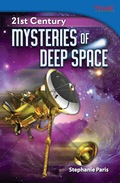 21st Century: Mysteries of Deep Space 9781433383427