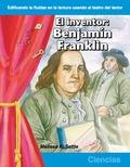 El inventor: Benjamin Franklin (The Inventor: Benjamin Franklin) 9781433392313
