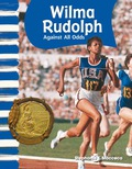 Wilma Rudolph: Against All Odds 9781433396786