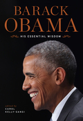 Barack Obama: His Essential Wisdom 9781435164567