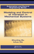 Modeling and Control of Vibration in Mechanical Systems 9781439817995R90