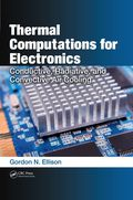 Thermal Computations for Electronics 9781439850763R180