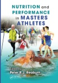 Nutrition and Performance in Masters Athletes 9781439871881R90