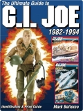 The Ultimate Guide to G.I. Joe 1982-1994 9781440225819