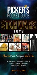 Picker's Pocket Guide - Star Wars Toys 9781440245886