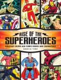 Rise of the Superheroes 9781440248184