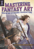 Mastering Fantasy Art - Drawing Dynamic Characters 9781440329685
