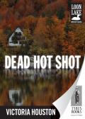 Dead Hot Shot 9781440531590