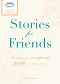 A Cup of Comfort Stories for Friends 9781440537424