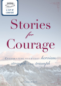 A Cup of Comfort Stories for Courage 9781440537431