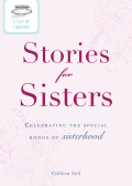 A Cup of Comfort Stories for Sisters 9781440537493